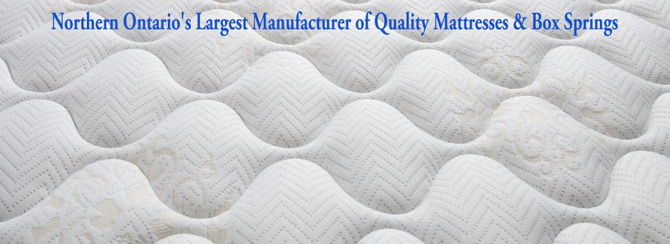 Northern Ontario's Largest Manufacturer of Quality Mattresses & Box Springs | mattress